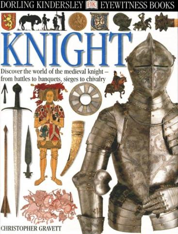 Knight - by Christopher Gravett Medieval Times Social Studies Visual Arts History