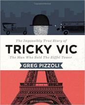 Tricky Vic - An Impossibly Good Con Man