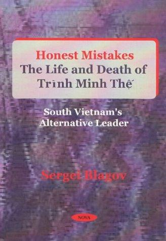 Honest Mistakes: The Life and Death of Trinh Minh The' Biographies Social Studies World History Government Disasters