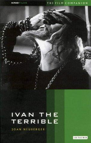 Ivan the Terrible - Joan Neuberger Biographies Social Studies World History Famous People