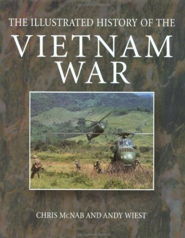 The Illustrated History of the Vietnam War American History Famous Historical Events Famous People Social Studies Tragedies and Triumphs