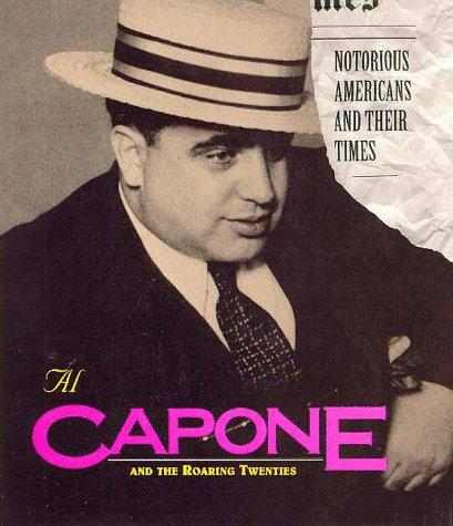 Al Capone and the Roaring Twenties American History Legends and Legendary People Social Studies Biographies
