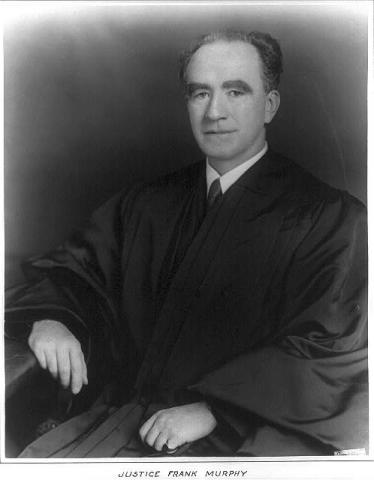 Justice Frank Murphy Tragedies and Triumphs American History Law and Politics Social Studies