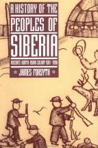 A History of the Peoples of Siberia - by James Forsyth