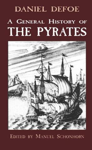 A General History of the Pyrates - by Daniel De Foe Legends and Legendary People Geography Social Studies World History