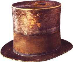 President Lincoln's Top Hat Disasters American History Famous Historical Events Famous People