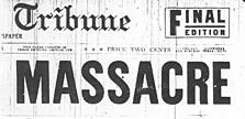 Massacre - Tribune Article American History Famous Historical Events Social Studies Nonfiction Works Crimes and Criminals
