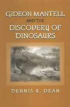 Gideon Mantell and Discovery of Dinosaurs