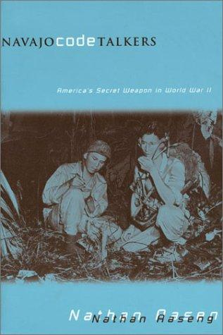 Navajo Code Talkers - by Nathan Aaseng American History Social Studies Tragedies and Triumphs Native-Americans and First Peoples  World War II