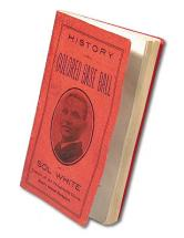 History of Colored Base Ball