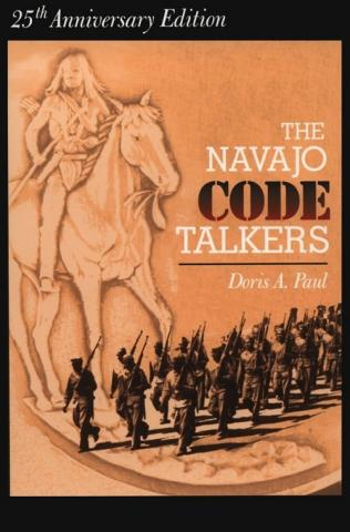 The Navajo Code Talkers - by Doris A. Paul American History Famous Historical Events Native-Americans and First Peoples  Social Studies World War II Nonfiction Works