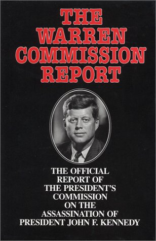 the questions on the warren commission report and the assassination of the american president kenned As the 50 th anniversary of president john f kennedy's assassination questions that have burned in the american warren commission's report.