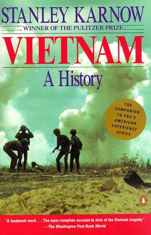 Vietnam: A History by Stanley Karnow Social Studies Geography World History