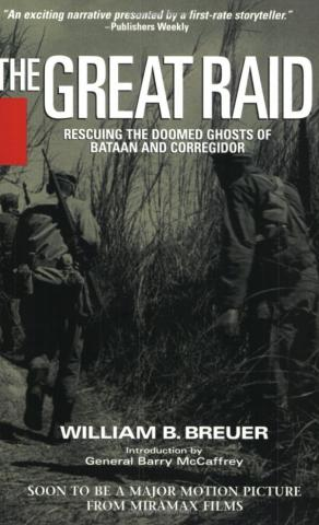 The Great Raid - by William B. Breuer American History Biographies Geography Social Studies World War II Disasters