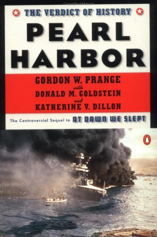 Pearl Harbor: The Verdict of History - by Gordon W. Prange American History Famous Historical Events Law and Politics Tragedies and Triumphs World War II