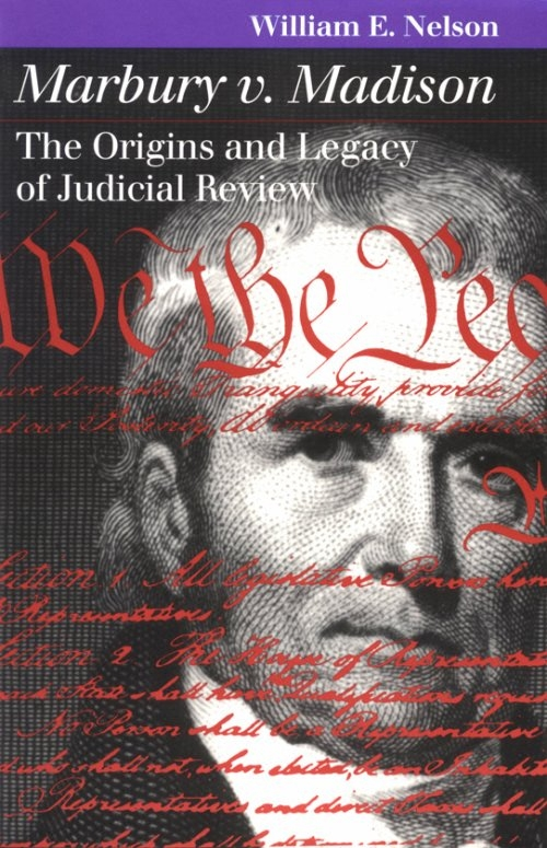 marbury v madison the origins and legacy of judicial review marbury v madison the origins and legacy of judicial review trials ethics famous historical