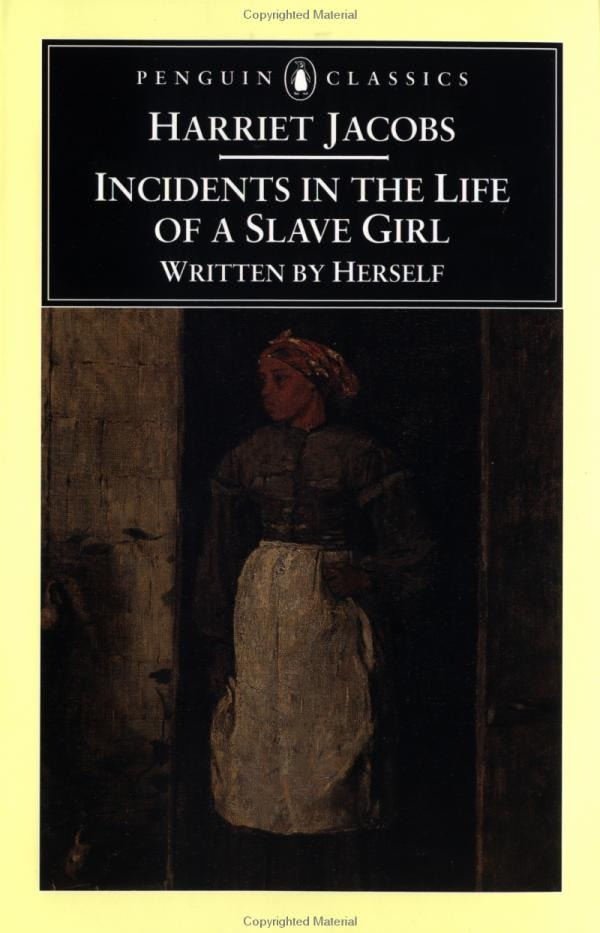 harriet jacobs incidents in the life of a slave girl essay Incidents in the life of a slave girl did not fictionalize or even sensationalize any of the facts of jacobs's experience, yet its author, using pseudonyms for all of her characters, did create what william andrews has called a novelistic discourse, 1 including large segments of dialogue among characters.