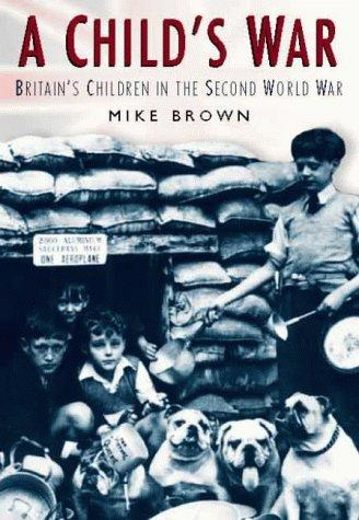 A Child's War - by Mike Brown World War II Social Studies Visual Arts World History