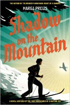 Shadow on the Mountain by Margi Preus World War II World History Fiction Nonfiction Works