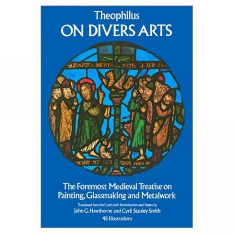 Theophilus - On Divers Arts (Illustration) Medieval Times Philosophy Visual Arts