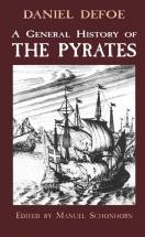 A General History of the Pyrates - by Daniel De Foe
