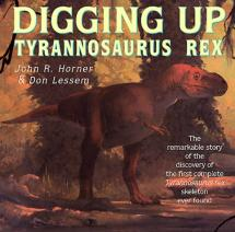 Digging up T. rex - By Horner and Lessem