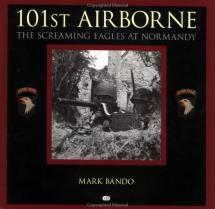 101st Airborne: The Screaming Eagles at Normandy