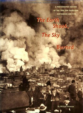 The Earth Shook, The Sky Burned - by William Bronson American History Disasters Famous Historical Events Geography Social Studies Tragedies and Triumphs Visual Arts Nonfiction Works