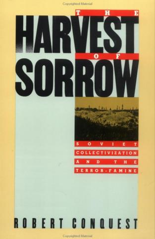 The Harvest of Sorrow - by Robert Conquest Civil Rights Geography Biographies