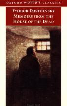 Memoirs from the House of the Dead - by Fyodor Dostoevsky
