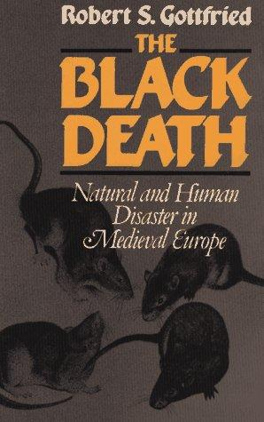 The Black Death Disasters Famous Historical Events History Medieval Times World History STEM Medicine