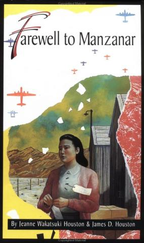 Farewell to Manzanar - by Jeanne Wakatsuki Houston Biographies American History Civil Rights Social Studies World War II