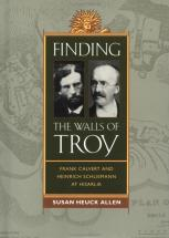 Finding the Walls of Troy - Susan Heuck Allen