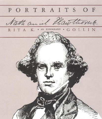 Portraits of Nathaniel Hawthorne - by Rata K. Gollin Civil Rights American History Social Studies