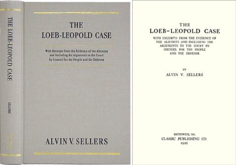 The Leopold-Loeb Case American History Social Studies Trials Ethics Famous Historical Events Nonfiction Works