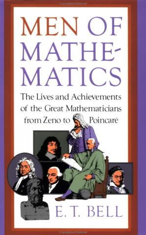 Men of Mathmatics by Eric Temple Bell