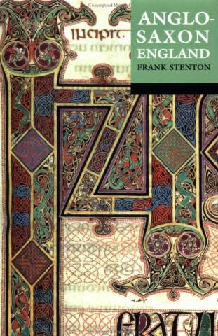 Anglo-Saxon England - by Frank Stenton Geography Legends and Legendary People Visual Arts Social Studies