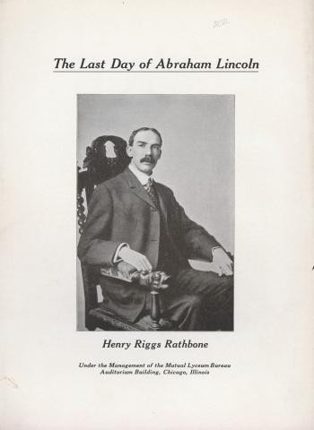 The Last Day of Abraham Lincoln - by Henry Riggs Rathbone (Illustration) American History Biographies Government American Presidents Disasters