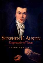 Stephen Austin - by Gregg Cantrell