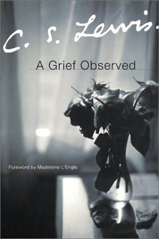 a grief observed A grief observed is a book by c s lewis about his grief after the death of his wife, joy davidman after three years of marriage, lewis' wife died of cancer and he experienced immense grief.