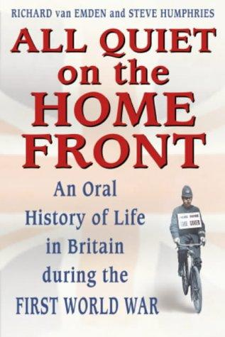 All Quiet on the Home Front - by Van Emden and Humphries World War I Social Studies Visual Arts World History