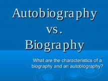 Are Autobiographies More or Less Reliable than Biographies?