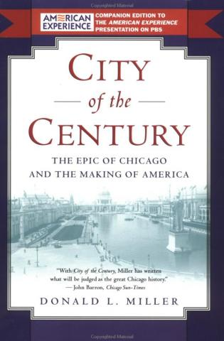 City of the Century - by Donald L. Miller American History Famous Historical Events Social Studies Nonfiction Works
