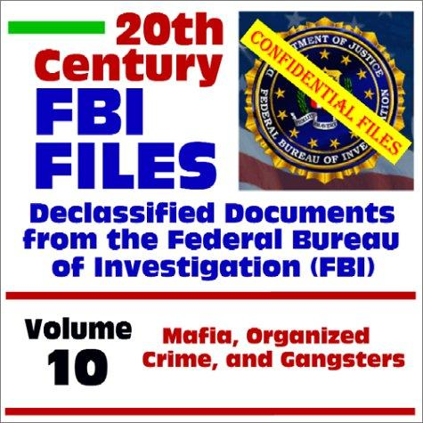 20th Century FBI Files, Volume 10 American History Famous Historical Events Legends and Legendary People Social Studies Disasters Crimes and Criminals