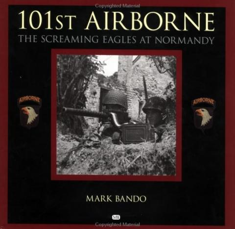 101st Airborne: The Screaming Eagles at Normandy American History Biographies Famous Historical Events Social Studies World War II Visual Arts