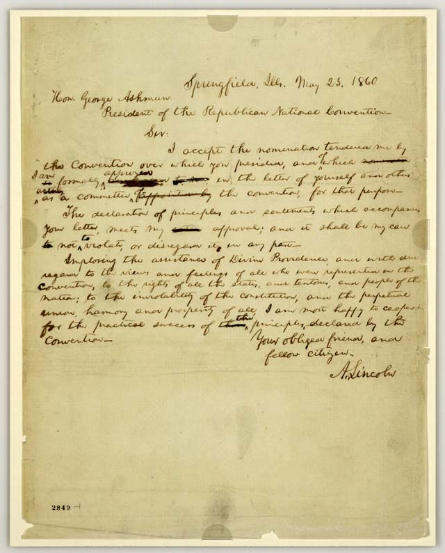 Abraham Lincoln's letter to the president of the Republican National Convention of 1860, accepting the convention's nomination for the presidency.