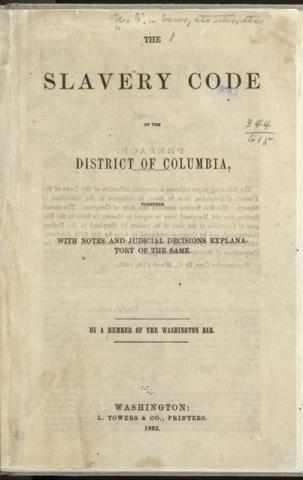 Slavery Code of the District of Columbia (Illustration) American History African American History Ethics Civil Rights Law and Politics Government Social Studies Slaves and Slave Owners