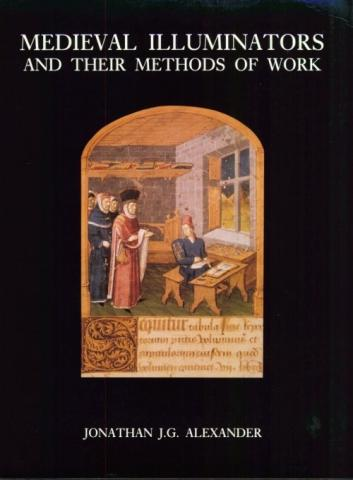 Medieval Illuminators and Their Methods of Work History Social Studies Medieval Times World History Visual Arts
