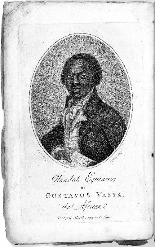 the story of the freed slave olaudah equiano aka gustavus vassa Equiano published his autobiography, the interesting narrative of the life of olaudah equiano, or gustavus vassa, the african, in 1789 as a two-volume work it went through one american and eight british editions during his lifetime.
